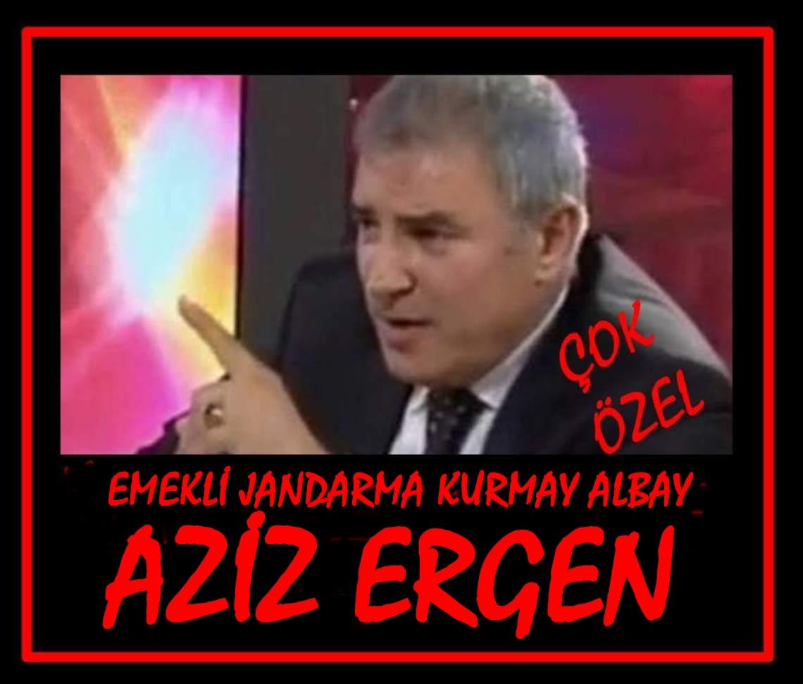 Emekli Jandrma Kurmay Albay AZİZ ERGEN