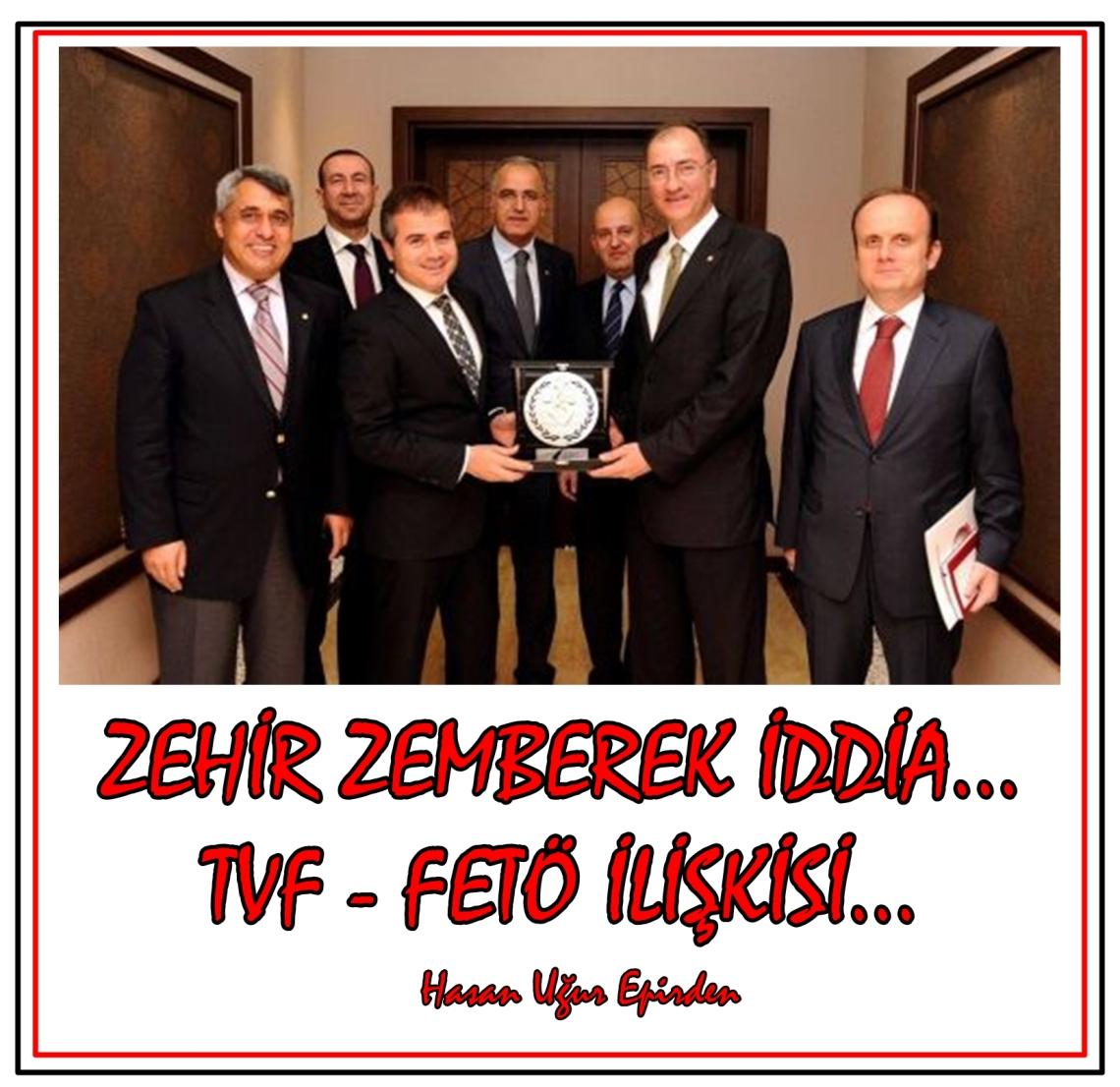 ZEHİR ZEMBELEK İDDİA.TVF FETÖ